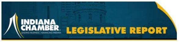 Indiana Chamber Legislative Report